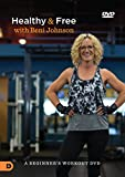 Healthy and Free with Beni Johnson: