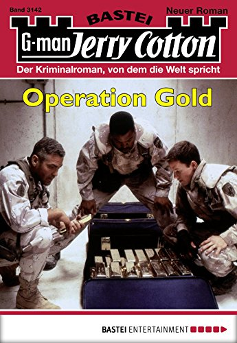 Jerry Cotton - Folge 3142: Operation Gold