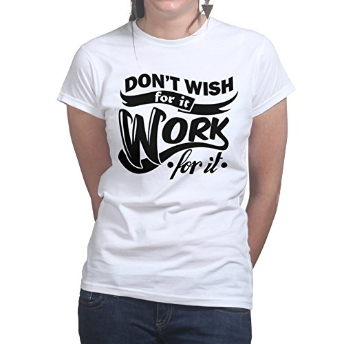 Work For It Fitness Training Workout Gym Ladies T shirt Weiß