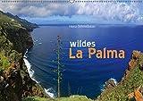 wildes La Palma (Wandkalender 2017 DIN A2 quer): Wilde Naturlandschaften der Kanareninsel La Palma (Monatskalender, 14 Seiten ) (CALVENDO Orte) - Heinz Schmidbauer