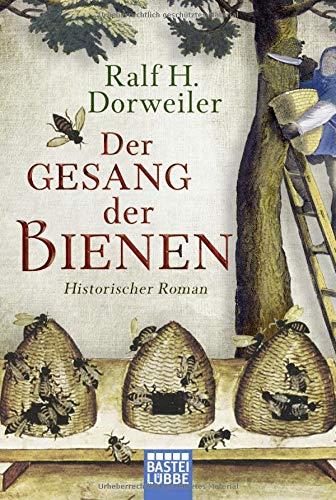 Buchseite und Rezensionen zu 'Der Gesang der Bienen: Historischer Roman' von Ralf H. Dorweiler