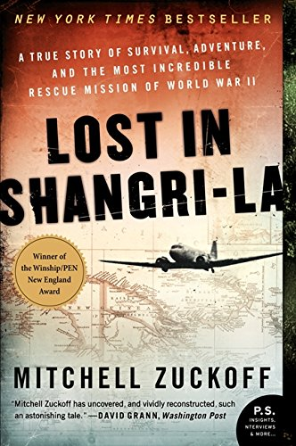 lost-in-shangri-la-a-true-story-of-survival-adventure-and-the-most-incredible-rescue-mission-of-worl
