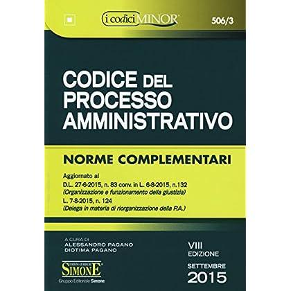 Codice Del Processo Amministrativo. Ediz. Minore