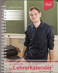Der Lehrerkalender von Lehrern für Lehrer DIN A5 - Schuljahr 2015 - 2016 von FLVG - Schulplaner - Lehrertimer - Terminplaner - Lehrerplaner - Unterrichtsplaner