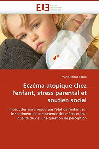 Eczéma atopique chez l'enfant, stress parental et soutien social