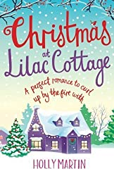 Christmas at Lilac Cottage: A perfect romance to curl up by the fire with (White Cliff Bay) (Volume 1) by Holly Martin (2015-09-23)