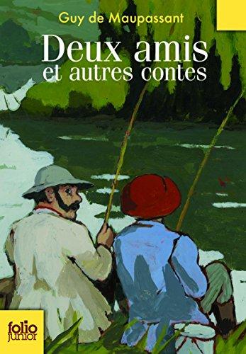 Deux amis et autres contes (Folio Junior) por Guy de Maupassant