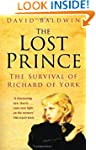 Lost Prince: The Survival of Richard...