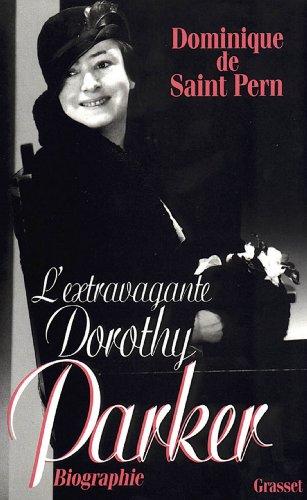 L'extravagante Dorothy Parker (Littérature)