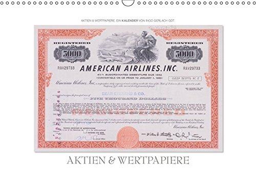 Aktien & Wertpapiere (Wandkalender 2019 DIN A3 quer): Wertvolle alte amerikanische Aktien wurden zu einem ansprechenden Kalender gestaltet. (Monatskalender, 14 Seiten ) (CALVENDO Wissen)