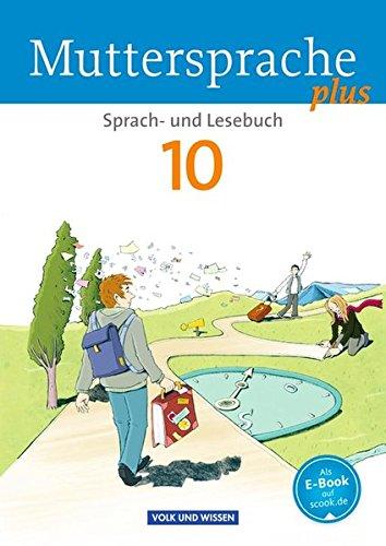 Muttersprache plus - Allgemeine Ausgabe für Berlin, Brandenburg, Mecklenburg-Vorpommern, Sachsen-Anhalt, Thüringen: 10. Schuljahr - Schülerbuch
