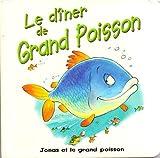 Le dîner de Grand Poisson