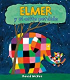 Elmer y el osito perdido/ Elmer and the Lost Teddy