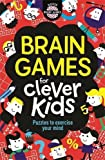 #10: Brain Games for Clever Kids (Buster Brain Games)