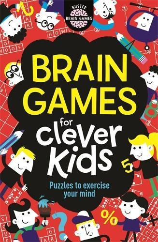 Brain Games for Clever Kids par Gareth Moore B.Sc  M.Phil  Ph.D