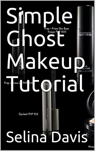 (Simple Ghost Makeup Tutorial (English Edition))