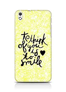 AMEZ to think of you is to smile Back Cover For HTC Desire 816
