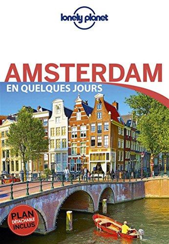 Amsterdam En quelques jours - 5ed par Planet Lonely