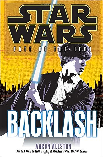 Backlash: Star Wars (Fate of the Jedi) par Aaron Allston