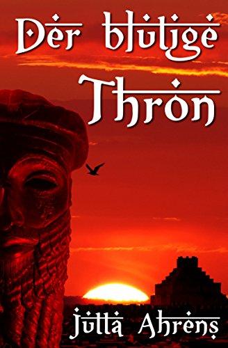 Buchseite und Rezensionen zu 'Der blutige Thron - Historischer Roman' von Jutta Ahrens