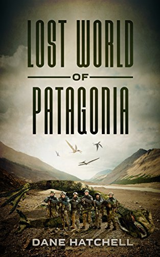 Lost World Of Patagonia (English Edition)