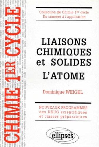 Liaisons chimiques et solides : L'atome