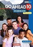 Go Ahead 10. Workbook mit CD. Lehrerfassung. sechsstufige Realschule Bayern, 10. Schuljahr