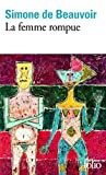 La Femme Rompue / Monologue / L'Age De Discretion (Folio)