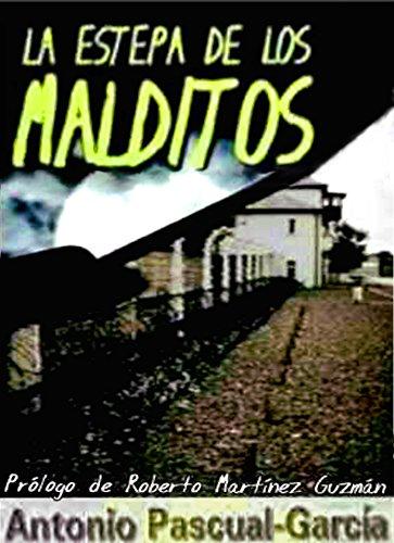 La estepa de los malditos (edición revisada) (Spanish Edition)