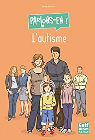 Parlons-en ! L'autisme par Sylvie Baussier