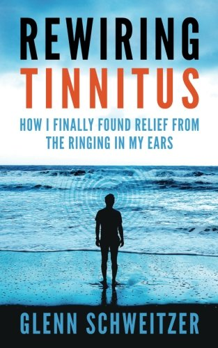 Rewiring Tinnitus: How I Finally Found Relief From The Ringing In My Ears