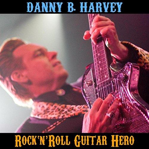 Danny B. Harvey : Rock 'n' Rol...
