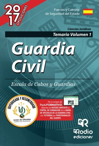 Guardia Civil. Escala de Cabos y Guardias. Temario Volumen 1. Edición 2017