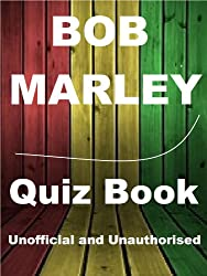 The Bob Marley Quiz Book (English Edition)