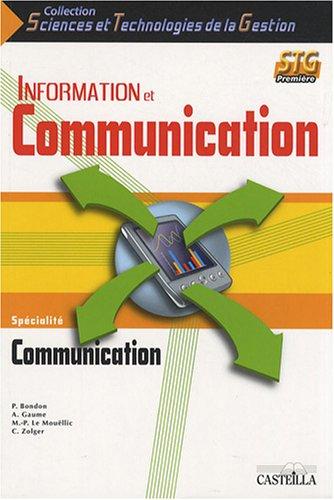 Information et Communication 1e STG spécialité communication