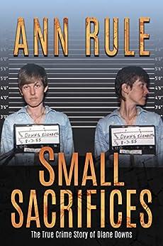 Small Sacrifices (English Edition)
