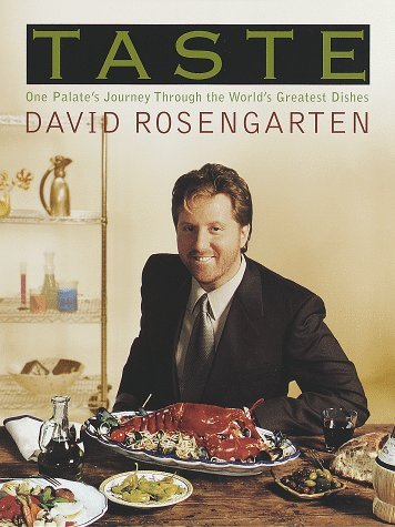 taste-one-palates-journey-through-the-worlds-greatest-dishes-by-david-rosengarten-1998-10-27