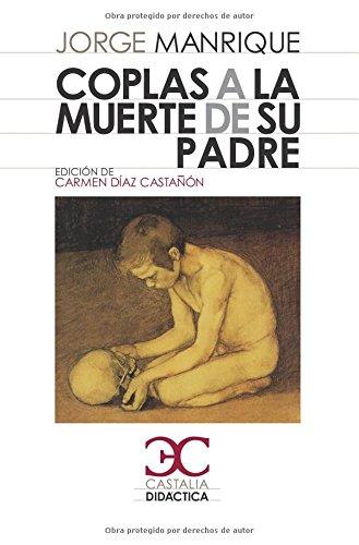 Coplas a la muerte de su padre (Castalia Didáctica. C/D.)