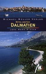 Mittel- und Süddalmatien: Reisehandbuch mit vielen praktischen Tipps