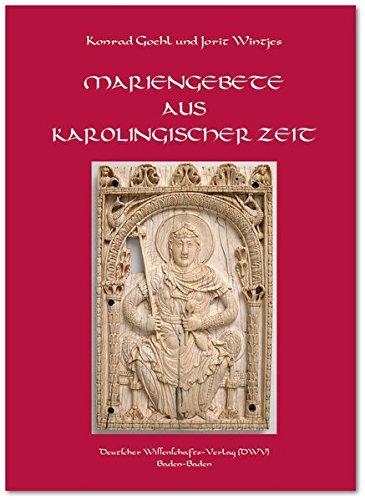 Mariengebete aus karolingischer Zeit (Latein-buch Der Gebete)