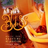 Bliss: Music for Bathtime Relaxation