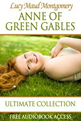 Anne of Green Gables: Ultimate Collection (Fiction Classics Book 11) (English Edition)