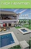 Master Guide to Minecraft Decorations (Unofficial): An Unofficial Guide to building unique and fun decorations in Minecraft