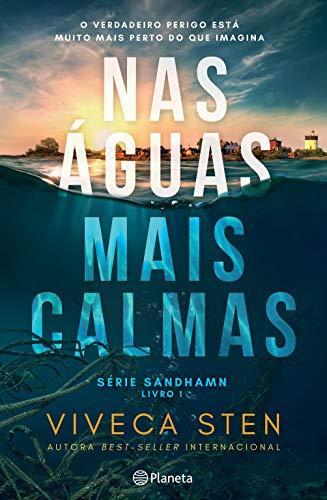Nas Águas Mais Calmas (Portuguese Edition) eBook: Viveca Sten ...