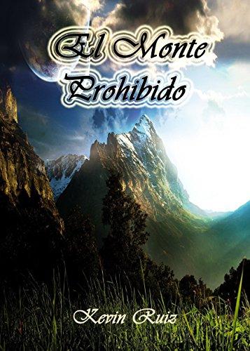 El Monte Prohibido por Kevin Ruiz