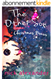 The Other Son (Christmas Bonus): A short-story length sequel for The Other Son (English Edition)