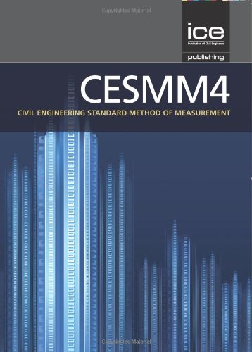 CESMM4: Civil Engineering Standard Method of Measurement - Management Engineering Civil