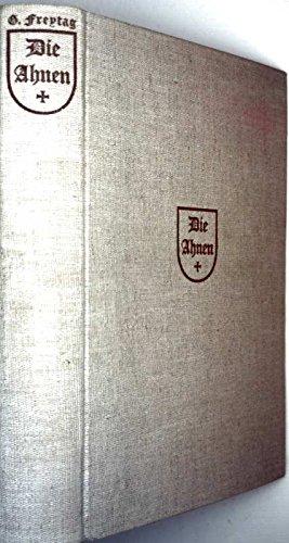 Die Ahnen. Vollständige Ausgabe in einem Band