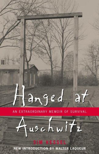 Hanged at Auschwitz: An Extraordinary Memoir of Survival (English Edition)