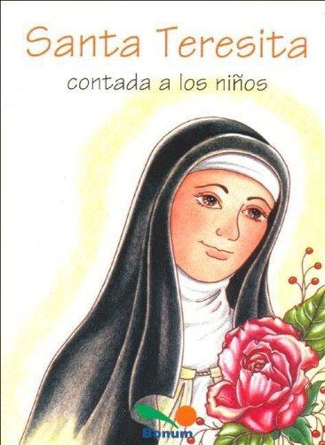 Santa Teresita Contada a Los Ninos/ Saint Theresa Told to Children